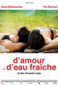 D'amour et d'eau fraîche (2010)