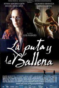 Puta y la ballena, La (2004)