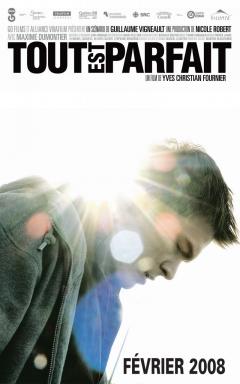 Tout est parfait (2008)