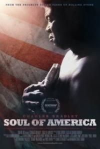 Charles Bradley: Soul of America (2012)