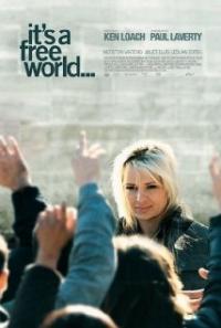 It's a Free World... (2007)