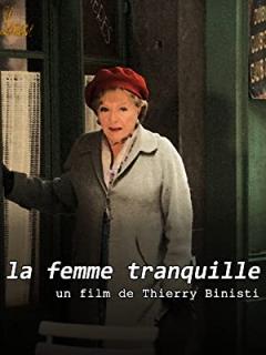 La femme tranquille (2008)