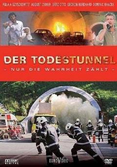 Todestunnel - Nur die Wahrheit zählt, Der (2005)