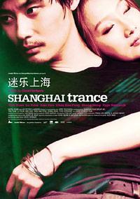Shanghai Trance (2008)