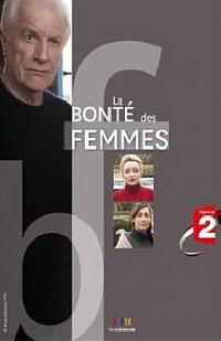 La bonté des femmes (2011)