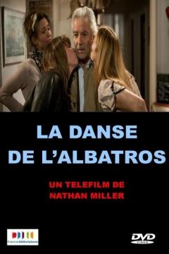 La danse de l'albatros (2012)