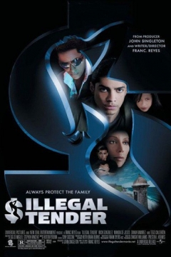 Illegal Tender (2007)