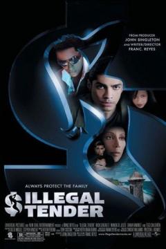 Illegal Tender (2007)