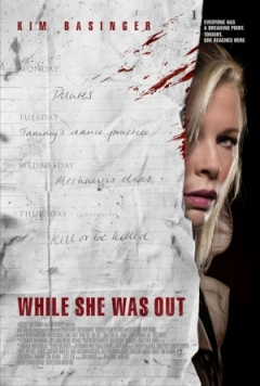 While She Was Out (2008)