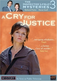 """The Inspector Lynley Mysteries"" A Cry for Justice"