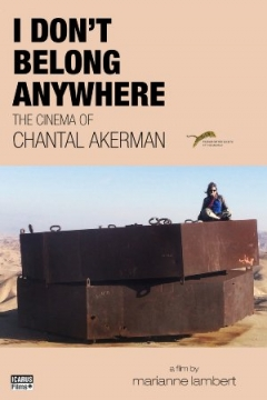 I Don't Belong Anywhere: The Cinema of Chantal Akerman (2015)