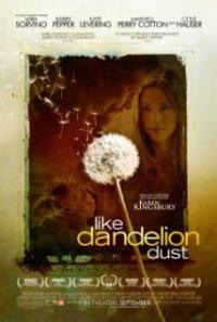 Like Dandelion Dust Trailer