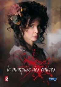 La marquise des ombres (2010)