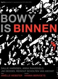 Bowy Is Binnen (2012)