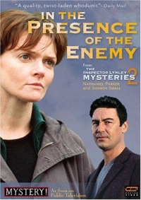 """The Inspector Lynley Mysteries"" In the Presence of the Enemy"