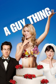 A Guy Thing Trailer