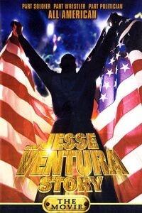 The Jesse Ventura Story (1999)