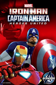 Iron Man and Captain America: Heroes United Trailer