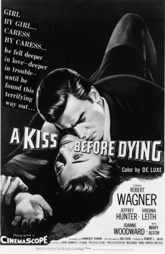 A Kiss Before Dying (1956)