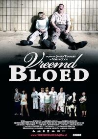 Vreemd Bloed (2010)