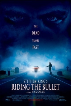 Riding the Bullet (2004)