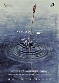In Praise of Nothing (2017)