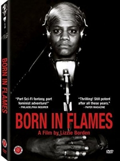 Born in Flames Trailer