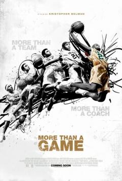More Than a Game (2008)