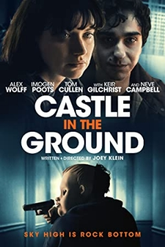Castle in the Ground (2019)