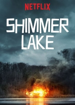 Shimmer Lake - Official Trailer