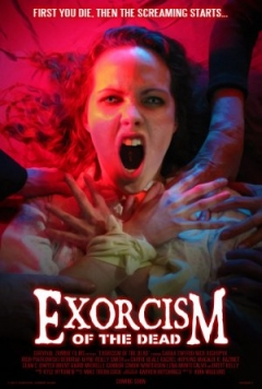 Exorcism of the Dead - Official Trailer