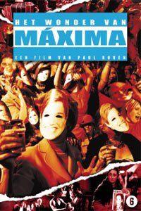 Het wonder van Máxima (2003)