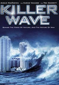 """""""Killer Wave"""" (2007)"""