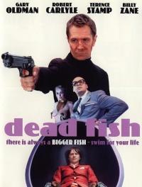 Dead Fish (2004)