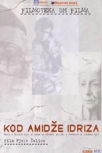 Kod amidze Idriza (2004)