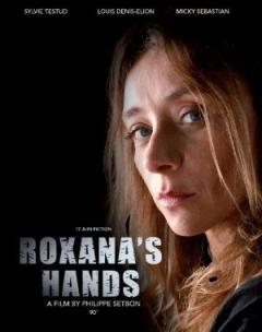 Les mains de Roxana (2012)