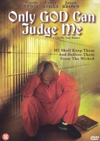 Only God Can Judge Me (2005)