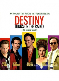 Destiny Turns on the Radio (1995)