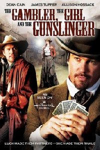 The Gambler, the Girl and the Gunslinger (2009)
