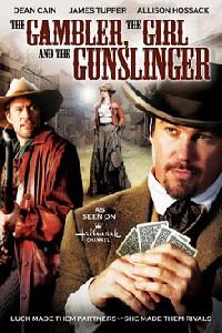 The Gambler, the Girl and the Gunslinger (2009)