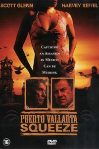 Puerto Vallarta Squeeze (2004)