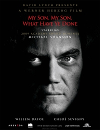 My Son, My Son, What Have Ye Done (2009)