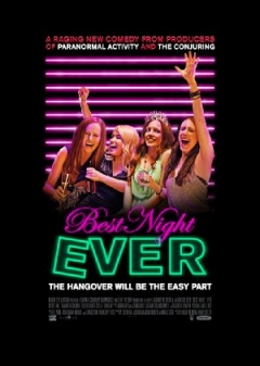 Best Night Ever Trailer