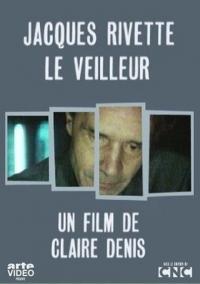 """""""Cinéma, de notre temps"""" Jacques Rivette - Le veilleur"""