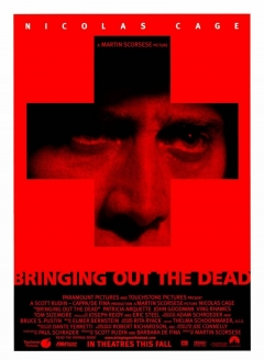 Bringing Out the Dead (1999)