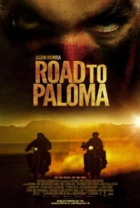 Road to Paloma - Official Trailer #1