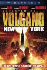 Disaster Zone: Volcano in New York (2006)
