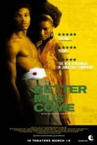 Better Mus Come (2010)