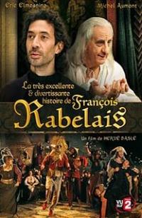 La très excellente et divertissante histoire de François Rabelais (2010)