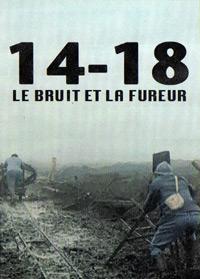 14-18, le bruit et la fureur (2008)